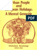 Afrikan People and the European Holidays-A Mental Genocide - Book 1