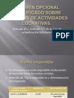 Régimen opcional simplificado sobre ingresos de actividades lucrativas