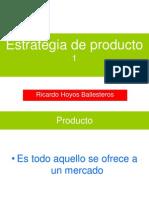 Estrategia de Producto USA (Uno) Enero de 2010