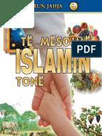 Te Mesojme Islamin Tone
