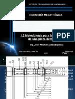 1.2 Metodología para la manufactura de una pieza determinada