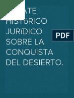Consideraciones y debate Histórico Jurídico sobra la Conquista del Desierto