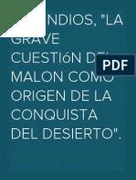 """Los Indios, """"La grave cuestión del Malón como origen de la conquista del desierto""""."""