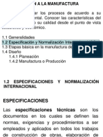 1.2 ESPECIFICACIONES Y NORMALIZACIÓN INTERNACIONAL