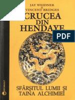 Jay Weidner&Vincent Bridges-Crucea Din Hendaye-Sfarsitul Lumii Si Taina Alchimiei