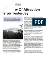 Why Law of Attraction is So Yesterday