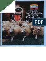 Igreja Pentecostal Deus é Amor e o Miss. David Miranda advertem- Cuidado com o lobo