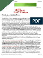 Azerbaijan Mystery Tour - Lorenzo Mazzoni - Il Fatto Quotidiano