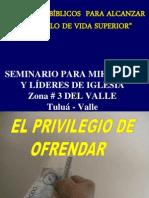 6 El Privilerio de Ofrendar
