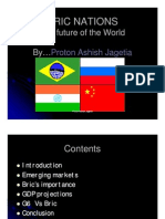 8.BRIC Nations-The Future of the World-Proton Ashish Jagetia