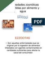 Enfermedades zoonóticas transmitidas por ali mento y agua