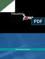 Education in Korea ..