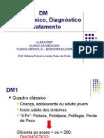 Aula 2 - DM (Quadro clínico, diagnóstico e tto)