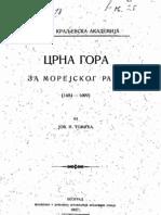 Црна Гора За Морејског Рата 1684 - 1699 (1907 .Година) - Јован Томић