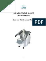 VegetableSlicer Manual