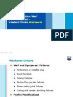 Steam Injection Well Best Practices - Venturi Choke Workover