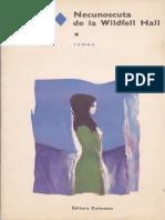 Anne Bronte - Necunoscuta de La Wildfell Hall Vol.1