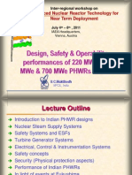 Design, Safety and Operability Performances of 220 MWe, 540 MWe & 700 MWe PHWRs in India