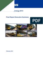 South East Wales Transport Alliance (Sewta) Rail Strategy, Executive Summary February 2013