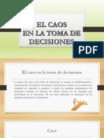 El Caos en La Toma de Decisiones PDF