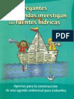 Los Navegantes de Ondas Investigan Sus Fuentes Hidricas