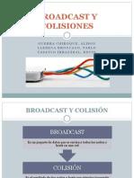Broadcast y Colisiones