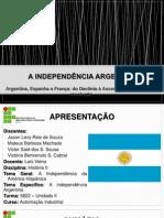 A INDEPENDÊNCIA ARGENTINA