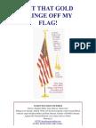 Gold Fringe Flag - Get That Gold Fringe Off My Flag