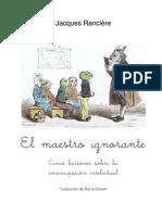 Jacques Rancière - El Maestro ignorante. Cinco lecciones sobre la emancipación intelectual