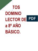 TEXTOS DOMINIO LECTOR DE 1º a 8º AÑO BÁSICO