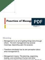 Unit I Function of Management - Principle of Business Management Unit I