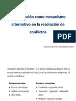 La Mediación como mecanismo alternativo en la resolución