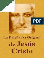La Enseñanza Original de Jesús Cristo (Spanish edition)