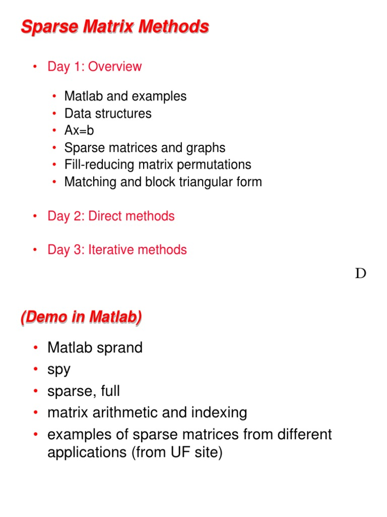 Sparse Matrix Methods: Day 1: Overview