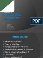 Interviewing Techniques -Presentation