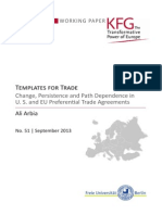 Templates for Trade. Change, Persistence and Path Dependence in U. S. and EU Preferential Trade Agreements Ali Arbia Abstract