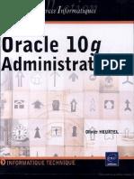 Oracle 10g- Administration Par Olivier Heurtel