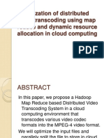 dynamic resource allocation and distributed video transcoding in cloud computing