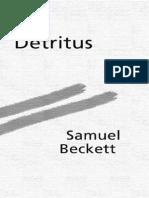 Beckett Samuel Detritus