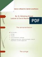 Armamentarium Utilized for Dental Anesthesia
