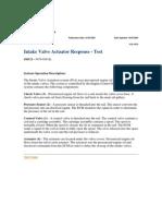 Intake Valve Actuator Response - Test 385