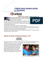 Bandaranaike Family Never Upraise Racism in This Country Chandrika