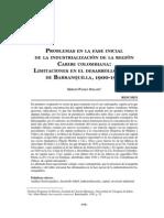 Problemas en la fase inicial de la industrialización de la región Caribe colombiana. Limitaciones en el desarrollo fabril de Barranquilla, 1900-1943_Solano Sergio Paolo