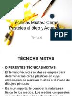 TECNICAS MIXTAS
