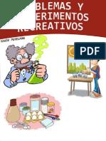 Problemas y Experimentos Recreativos