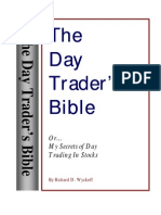 Richard D. Wyckoff - The Day Trader's Bible - Or My Secret in Day Trading of Stocks