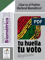 Que es el Padron Biometrico?