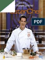 Las recetas de Juan Manuel Sánchez - MASTER CHEF 2013