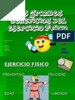 LOS GRANDES BENEFICIOS DEL EJERCICIO FÍSICO