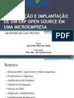 adaptação e implantação de um erp open source em uma microempresa